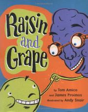 RAISIN AND GRAPE by Tom Amico