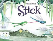 STICK by Steve Breen