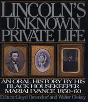 LINCOLN'S UNKNOWN PRIVATE LIFE by Lloyd Ostendorf