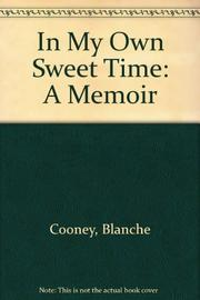 IN MY OWN SWEET TIME by Blanche Cooney