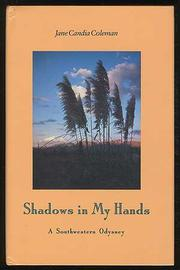 SHADOWS IN MY HANDS by Jane Candia Coleman