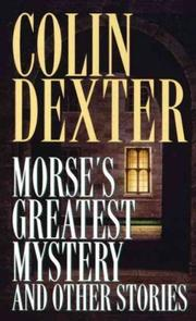 MORSE'S GREATEST MYSTERY and Other Stories by Colin Dexter