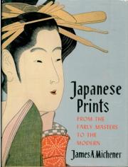 JAPANESE PRINTS  by James A. Michener