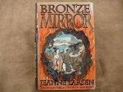 BRONZE MIRROR by Jeanne Larsen
