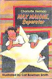 MAX MALONE, SUPERSTAR by Charlotte Herman