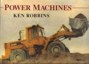 POWER MACHINES by Ken Robbins