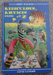 RIDICULOUS RHYMES FROM A TO Z by John Walker