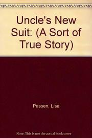 UNCLE'S NEW SUIT by Lisa Passen