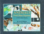 ANIMALS DON'T WEAR PAJAMAS by Eve B. Feldman