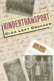 KINDERTRANSPORT by Olga Levy Drucker