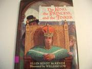THE KING, THE PRINCESS, AND THE TINKER by Ellen Kindt McKenzie