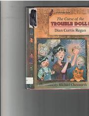 THE CURSE OF THE TROUBLE DOLLS by Dian Curtis Regan