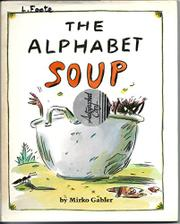 ALPHABET SOUP by Mirko Gabler