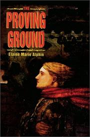 THE PROVING GROUND by Elaine Marie Alphin