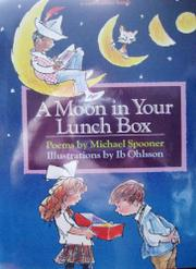 Cover art for A MOON IN YOUR LUNCH BOX