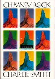 CHIMNEY ROCK by Charlie Smith