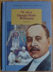 THE LIFE OF DANIEL HALE WILLIAMS by Judith Kaye