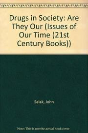 DRUGS IN SOCIETY by John Salak