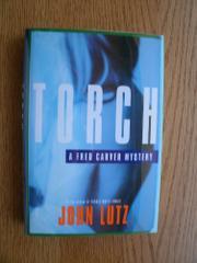 TORCH by John Lutz
