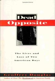 DEAD OPPOSITE by Geoffrey Douglas