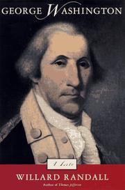 GEORGE WASHINGTON by Willard Sterne Randall