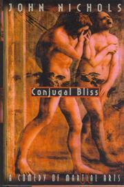 CONJUGAL BLISS by John Nichols
