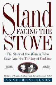 STAND FACING THE STOVE by Anne Mendelson