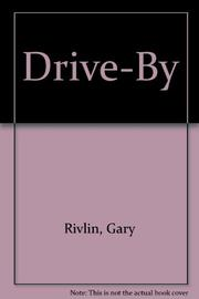DRIVE-BY by Gary Rivlin