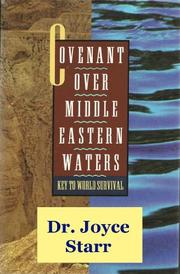 COVENANT OVER MIDDLE EASTERN WATERS by Joyce Shira Starr