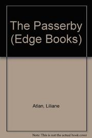 THE PASSERSBY by Liliane Atlan