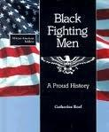 BLACK FIGHTING MEN by Catherine Reef