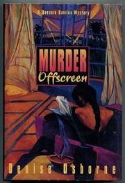 MURDER OFFSCREEN by Denise Osborne