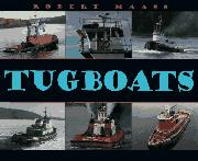 TUGBOATS by Robert Maass