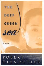 THE DEEP GREEN SEA by Robert Olen Butler