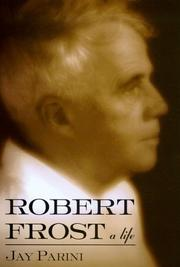 ROBERT FROST by Jay Parini