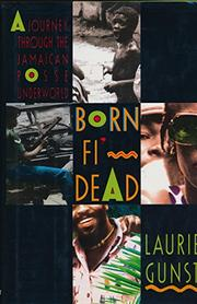 BORN FI' DEAD by Laurie Gunst