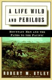 Book Cover for A LIFE WILD AND PERILOUS
