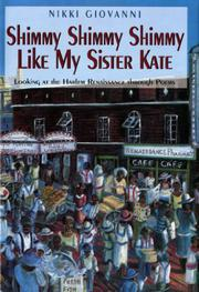 SHIMMY SHIMMY SHIMMY LIKE MY SISTER KATE by Nikki Giovanni