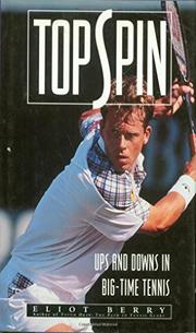 TOPSPIN by Eliot Berry