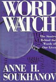 WORD WATCH by Anne H. Soukhanov