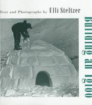 BUILDING AN IGLOO by Ulli Steltzer