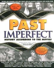 PAST IMPERFECT: History According to the Movies by Mark C.--Ed. Carnes