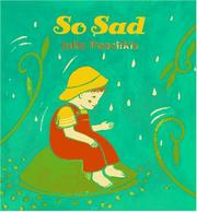 SO HAPPY/SO SAD by Julie Paschkis