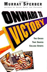 ONWARD TO VICTORY by Murray Sperber