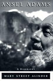 ANSEL ADAMS by Mary Street Alinder