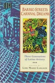 BARRIO STREETS CARNIVAL DREAMS by Lori marie Carlson