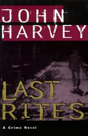 LAST RITES by John Harvey