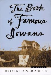 THE BOOK OF FAMOUS IOWANS by Douglas Bauer
