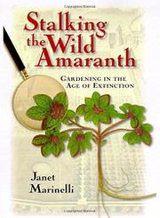 STALKING THE WILD AMARANTH by Janet Marinelli