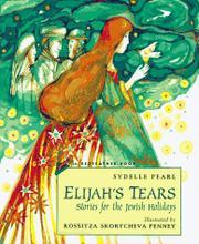 ELIJAH'S TEARS by Sydelle Pearl
